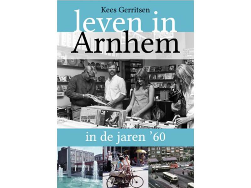 Leven in Arnhem in de jaren '60