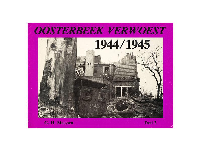 Oosterbeek verwoest 1944/1945 - deel 2