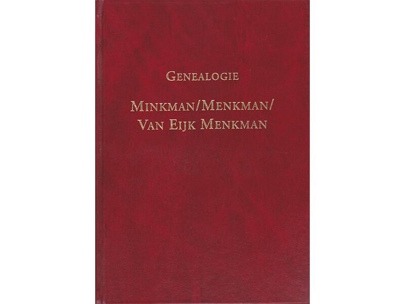 Genealogie Minkman/Menkman/Van Eijk Menkman