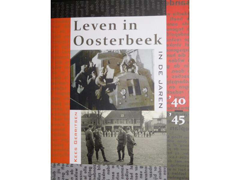 Leven in Oosterbeek - in de jaren '40-'45