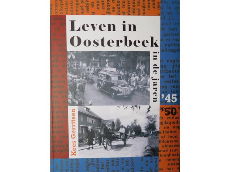 Leven in Oosterbeek - in de jaren '45-'50
