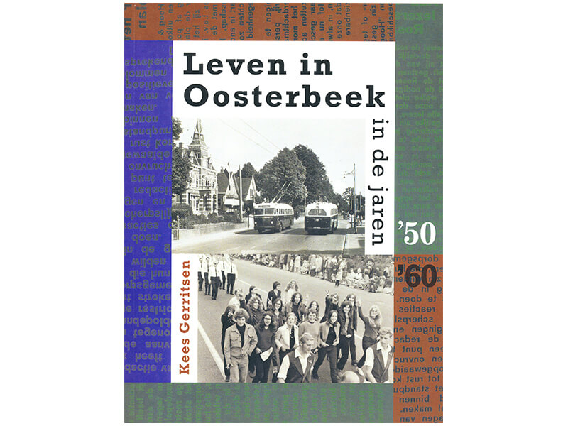 Leven in Oosterbeek - in de jaren '50-'60