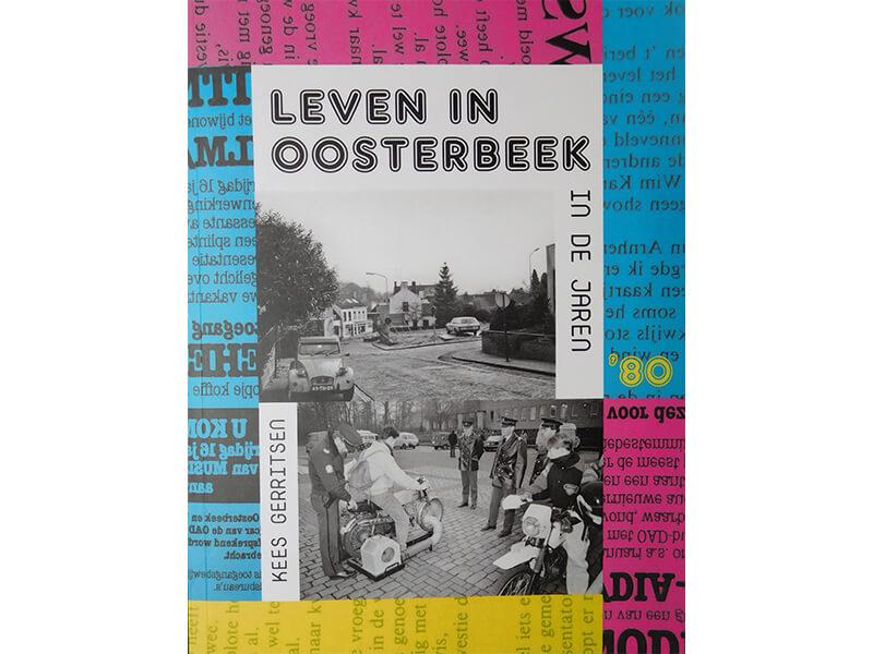 Leven in Oosterbeek - in de jaren '80